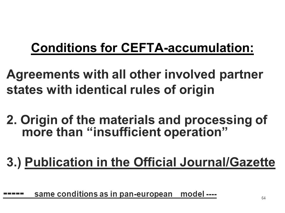 Conditions for CEFTA-accumulation: