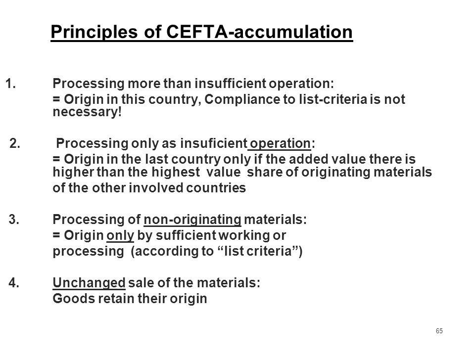 Principles of CEFTA-accumulation