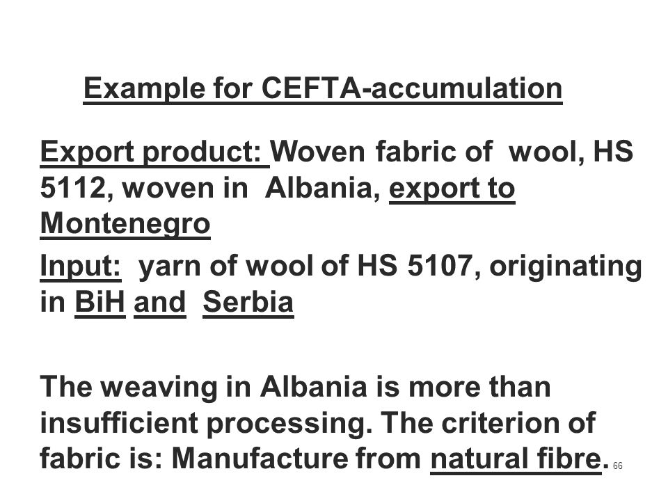 Example for CEFTA-accumulation