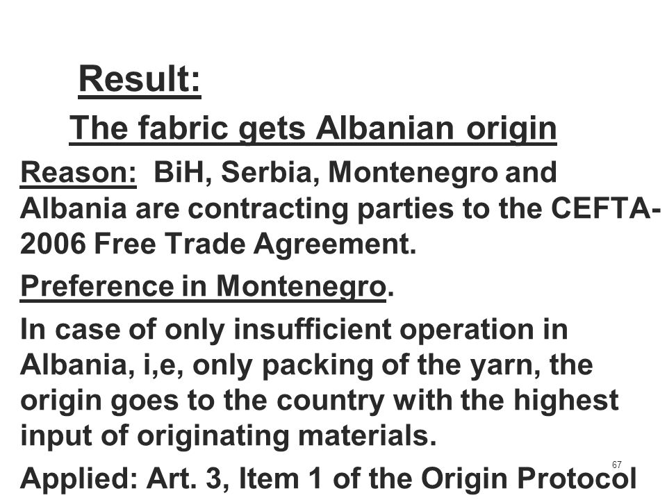 Result: The fabric gets Albanian origin