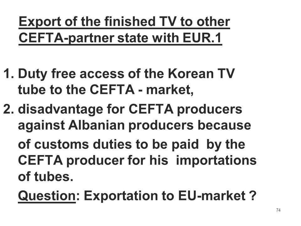 Export of the finished TV to other CEFTA-partner state with EUR.1
