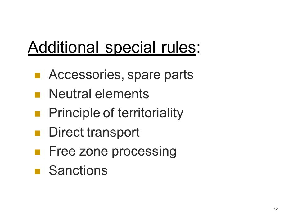 Additional special rules: