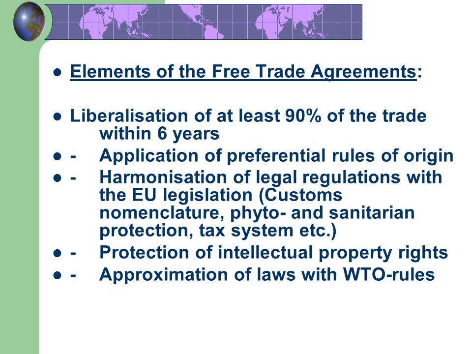 Elements of the Free Trade Agreements: