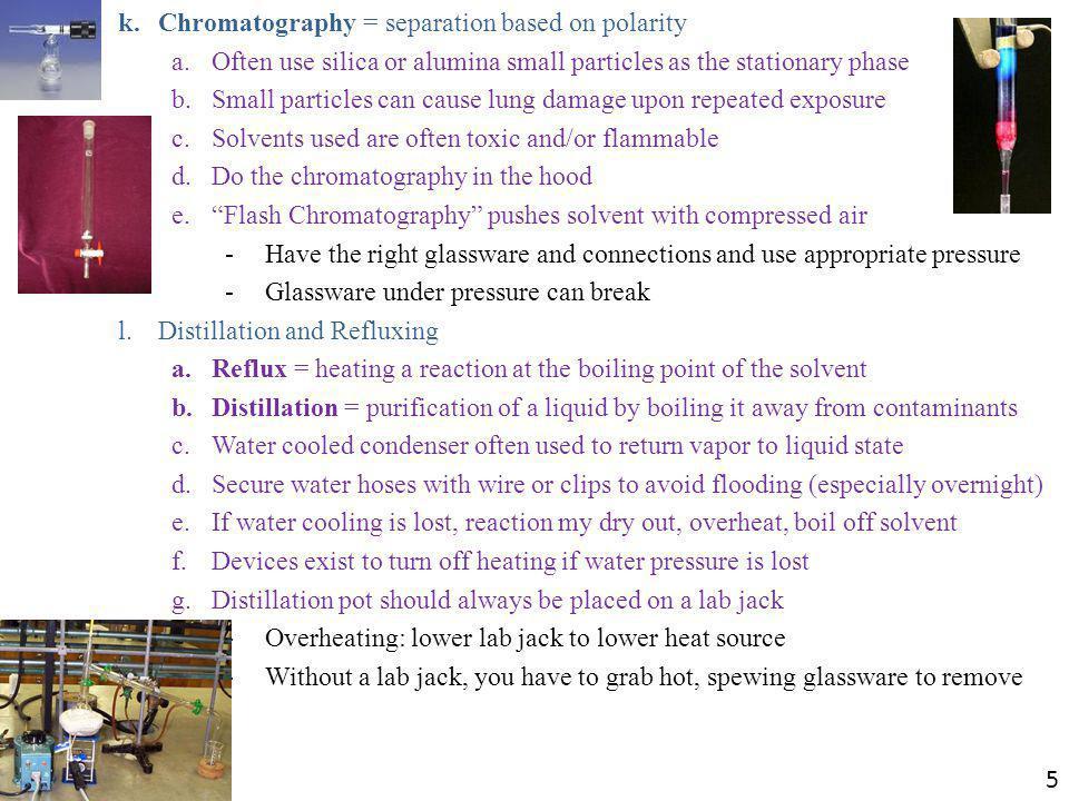Chromatography = separation based on polarity