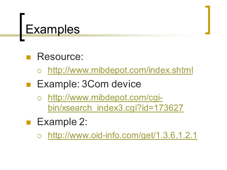 Examples Resource: Example: 3Com device Example 2: