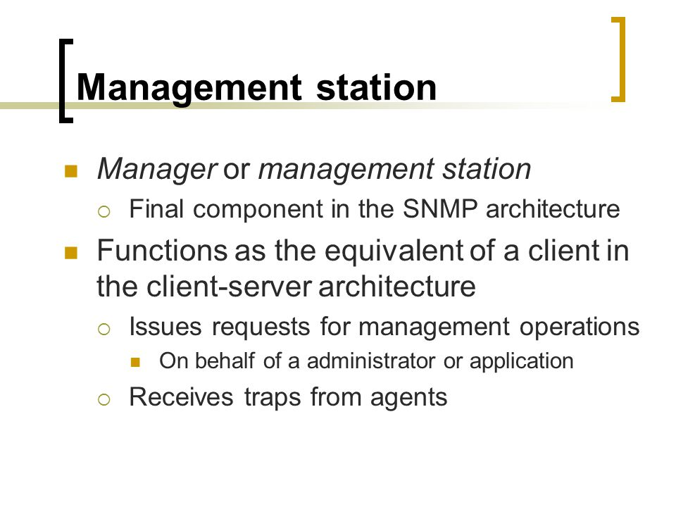 Management station Manager or management station