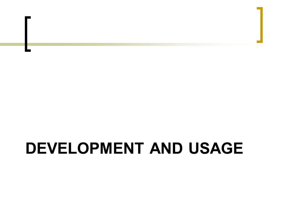 Development and usage