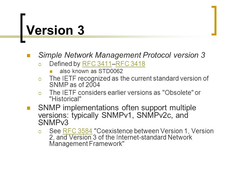 Version 3 Simple Network Management Protocol version 3