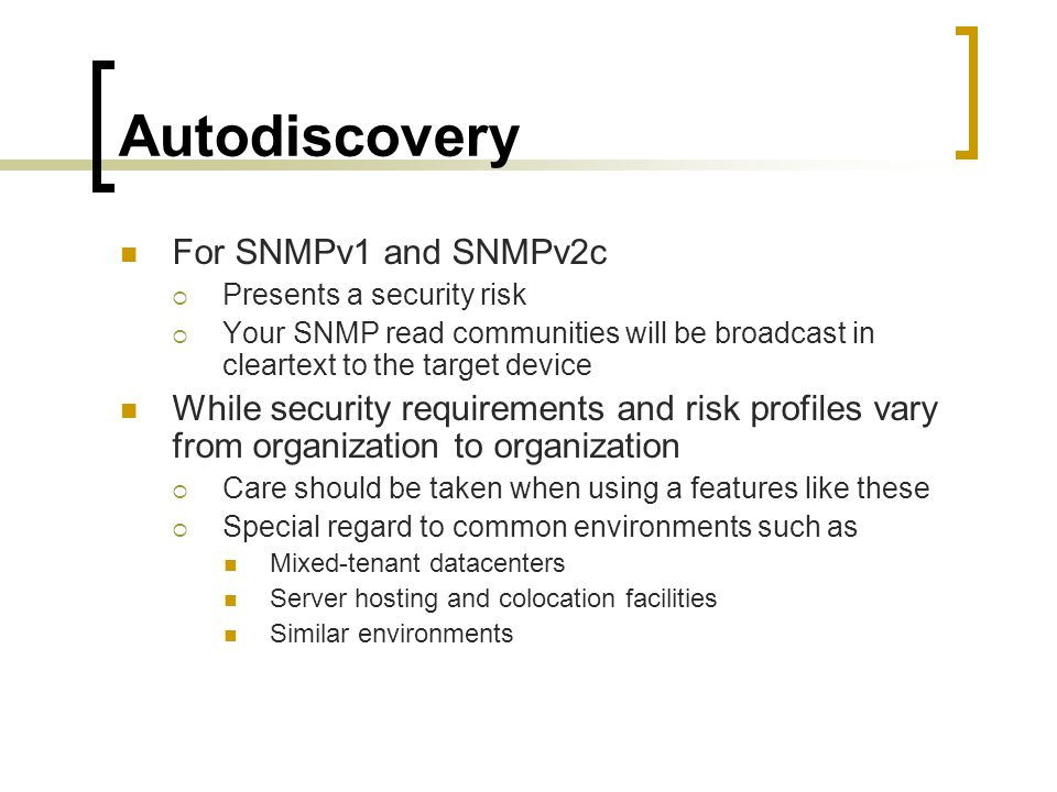 Autodiscovery For SNMPv1 and SNMPv2c