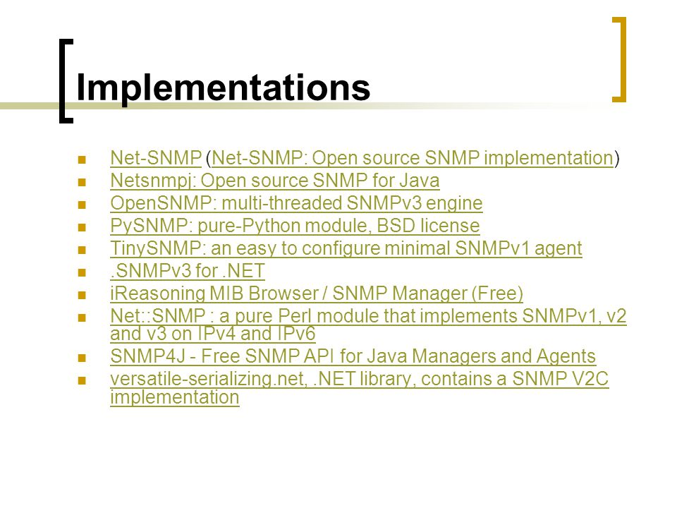 Implementations Net-SNMP (Net-SNMP: Open source SNMP implementation)