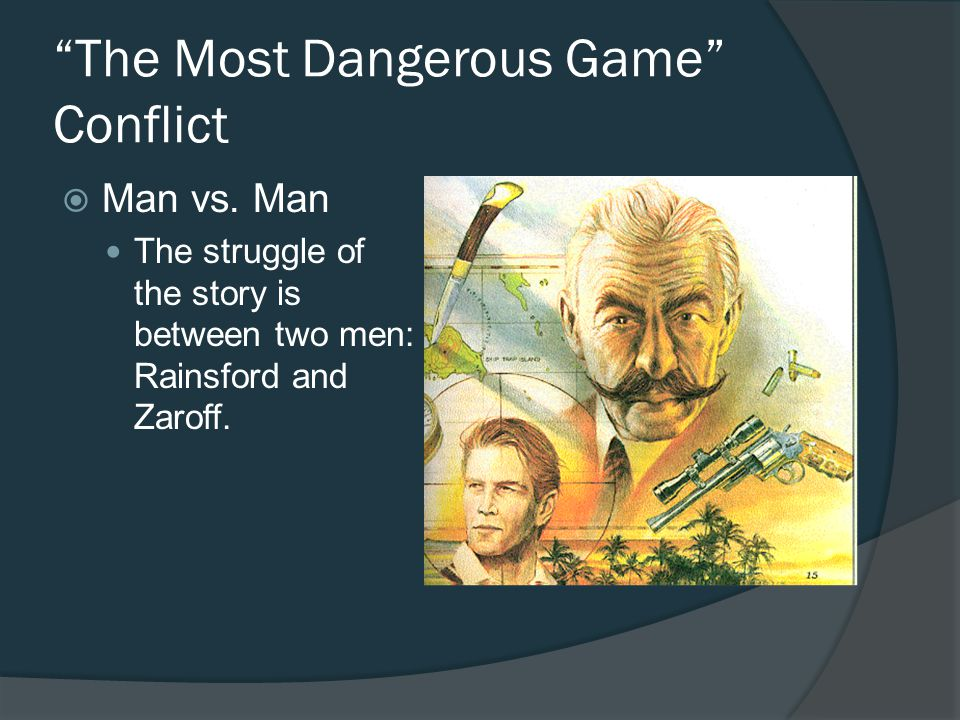 The Most Dangerous Game Conflict