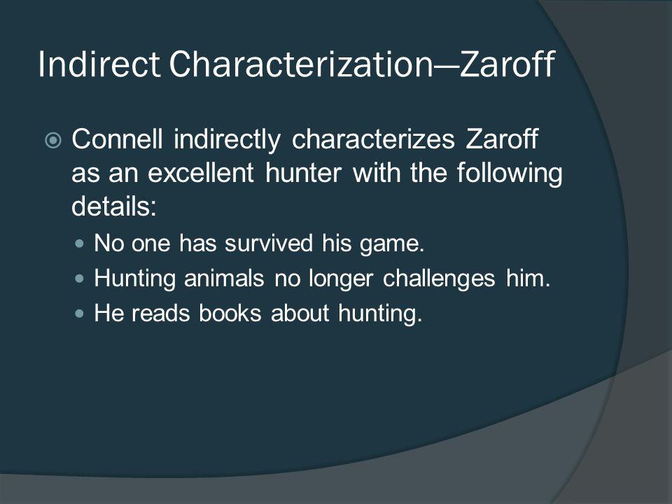 Indirect Characterization—Zaroff