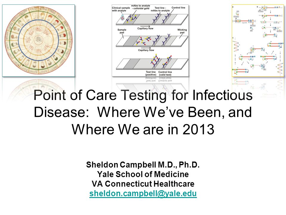 Point of Care Testing for Infectious Disease: Where We've Been, and Where We are in 2013