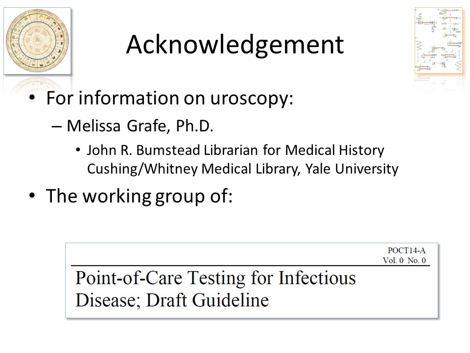Acknowledgement For information on uroscopy: The working group of: