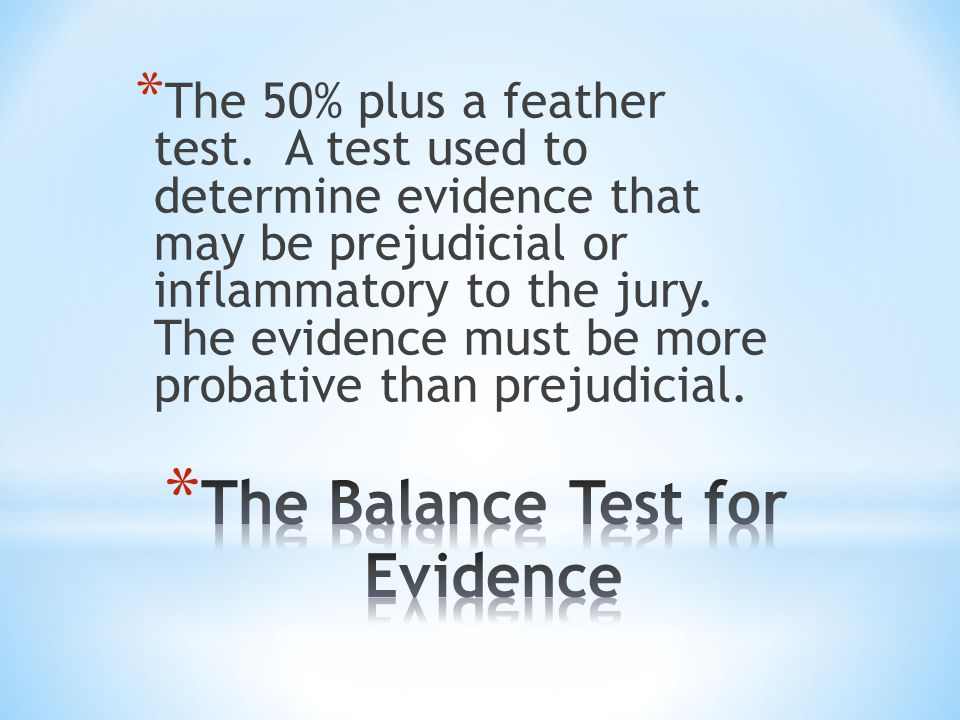 The Balance Test for Evidence