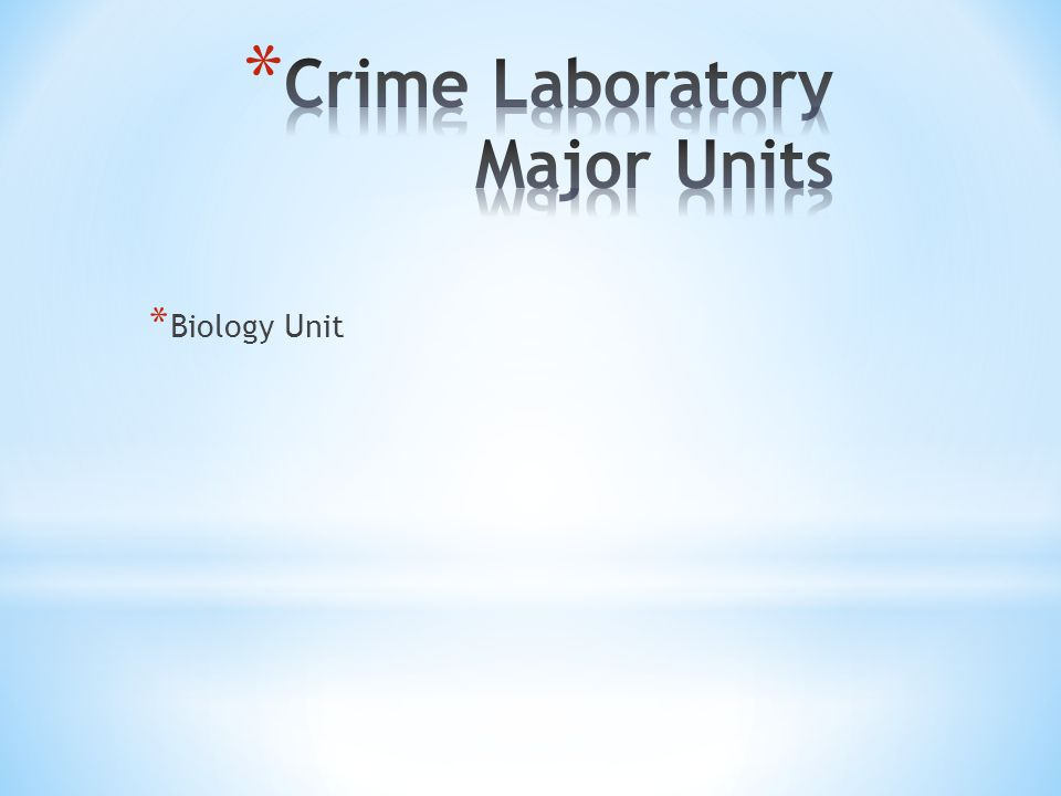 Crime Laboratory Major Units