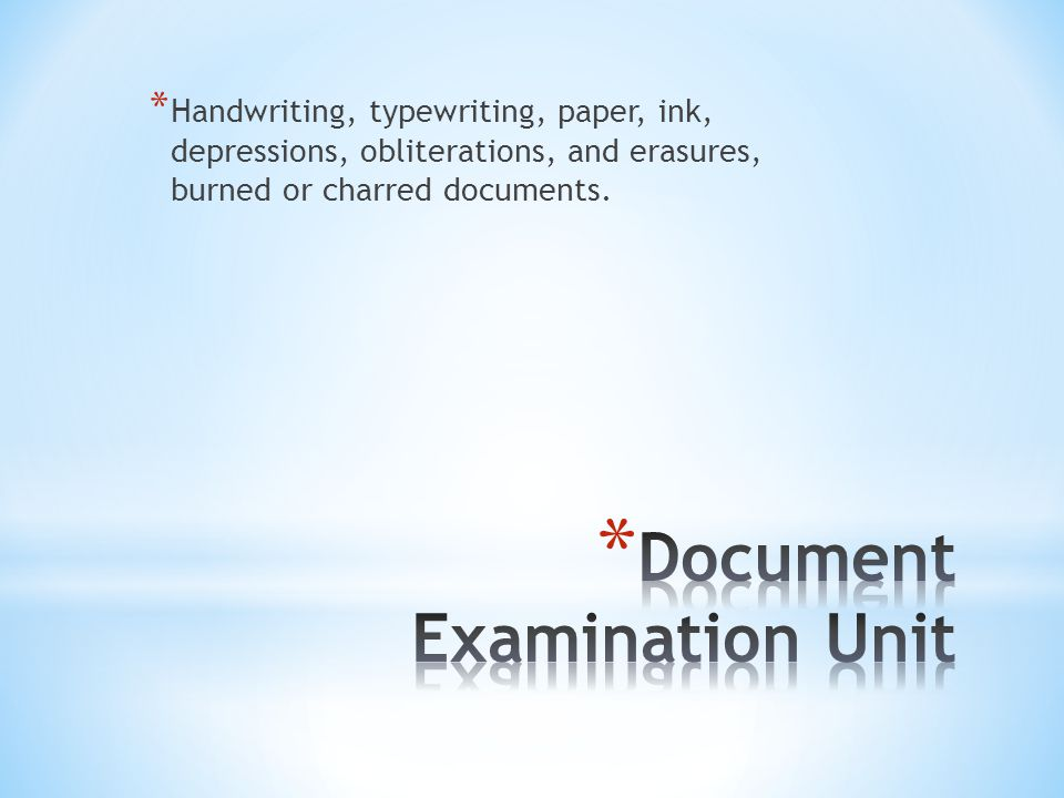 Document Examination Unit