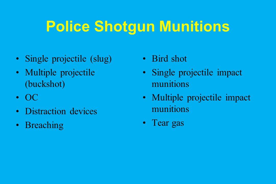 Police Shotgun Munitions