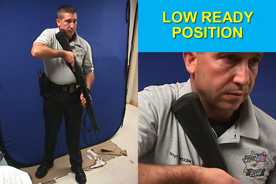 LOW READY POSITION