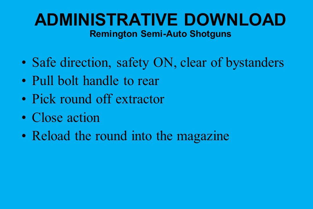 ADMINISTRATIVE DOWNLOAD Remington Semi-Auto Shotguns