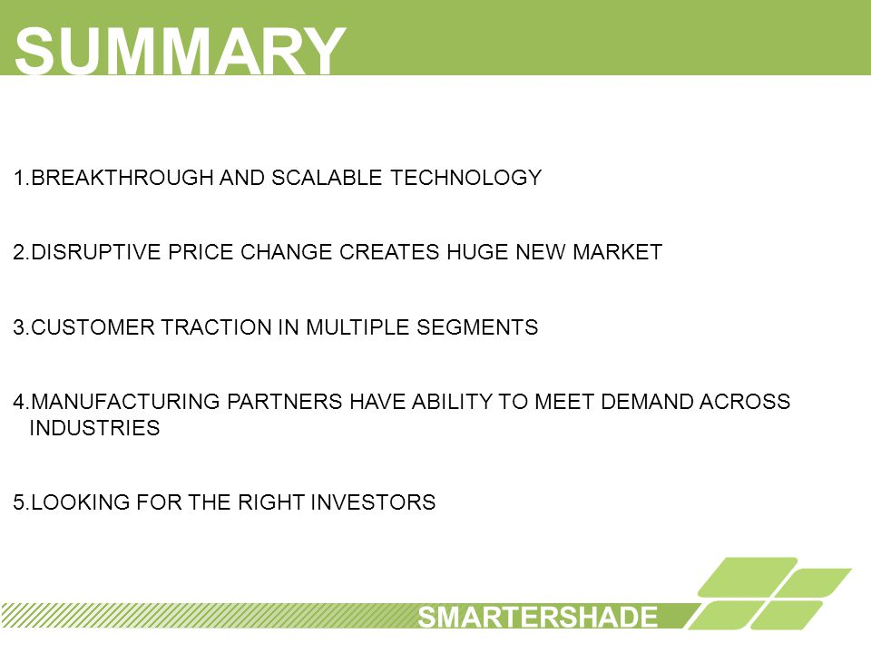 SUMMARY SMARTERSHADE BREAKTHROUGH AND SCALABLE TECHNOLOGY