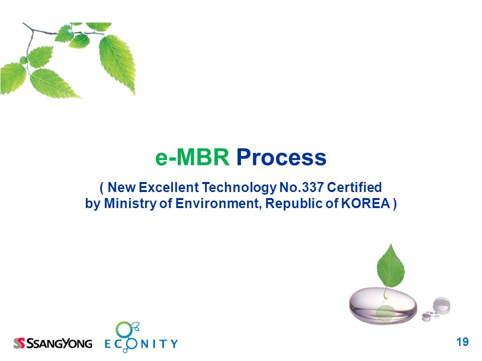 e-MBR Process ( New Excellent Technology No.337 Certified