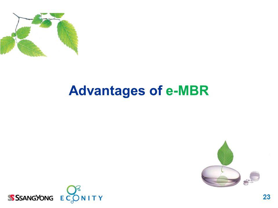 Advantages of e-MBR