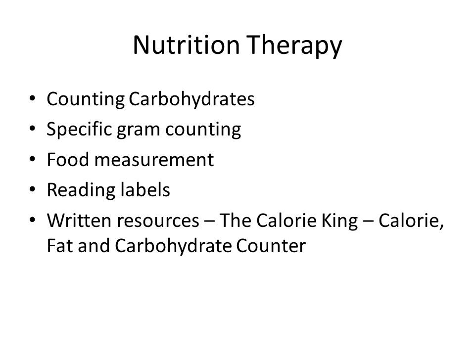 Nutrition Therapy Counting Carbohydrates Specific gram counting