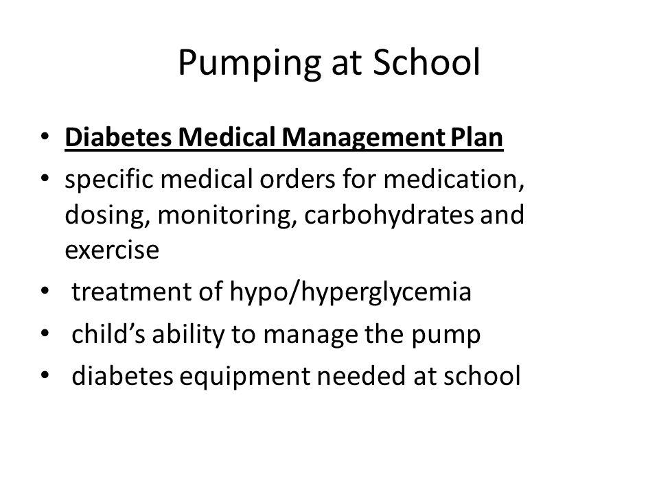 Pumping at School Diabetes Medical Management Plan