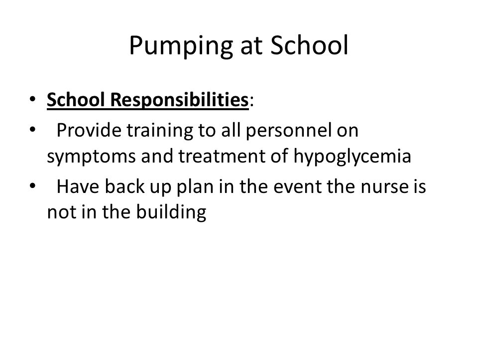 Pumping at School School Responsibilities: