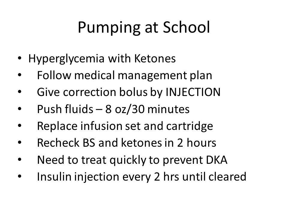 Pumping at School Hyperglycemia with Ketones