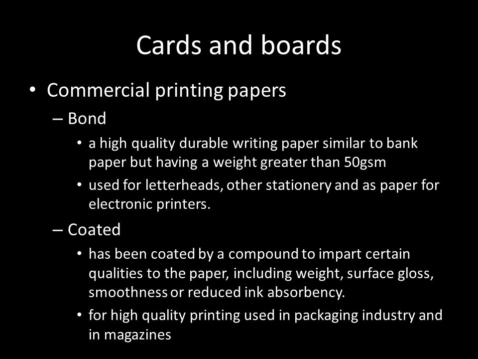 Cards and boards Commercial printing papers Bond Coated
