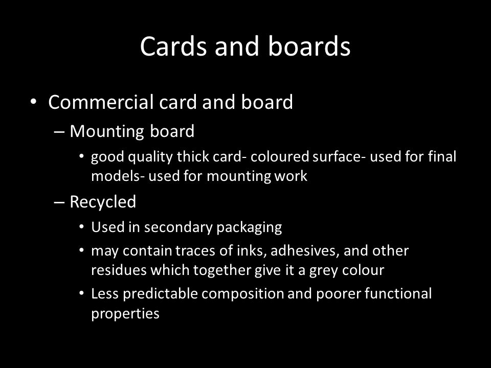 Cards and boards Commercial card and board Mounting board Recycled