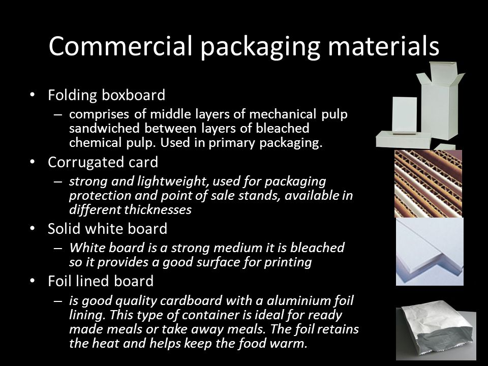 Commercial packaging materials