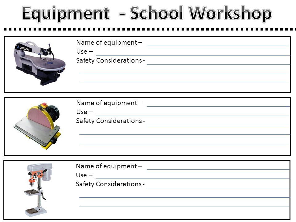 Equipment - School Workshop