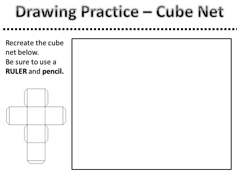Drawing Practice – Cube Net