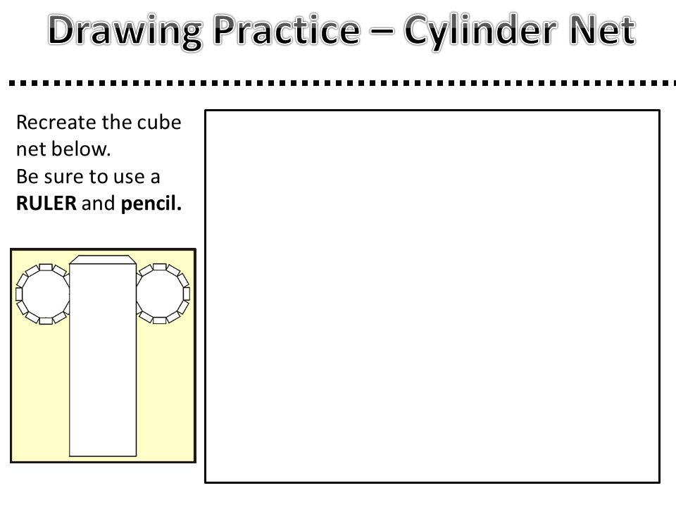 Drawing Practice – Cylinder Net