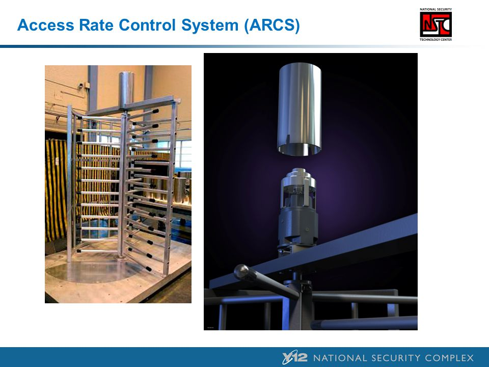 Access Rate Control System (ARCS)