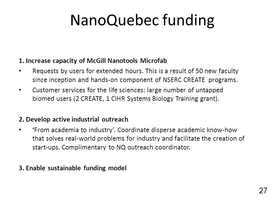 NanoQuebec funding 1. Increase capacity of McGill Nanotools Microfab
