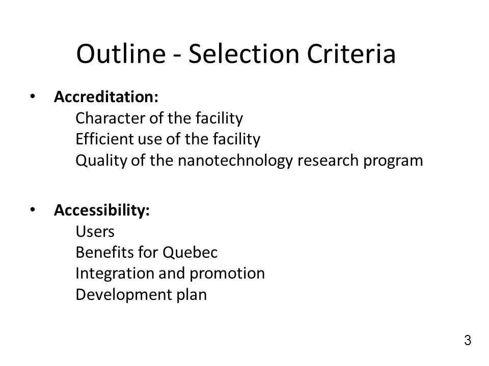 Outline - Selection Criteria