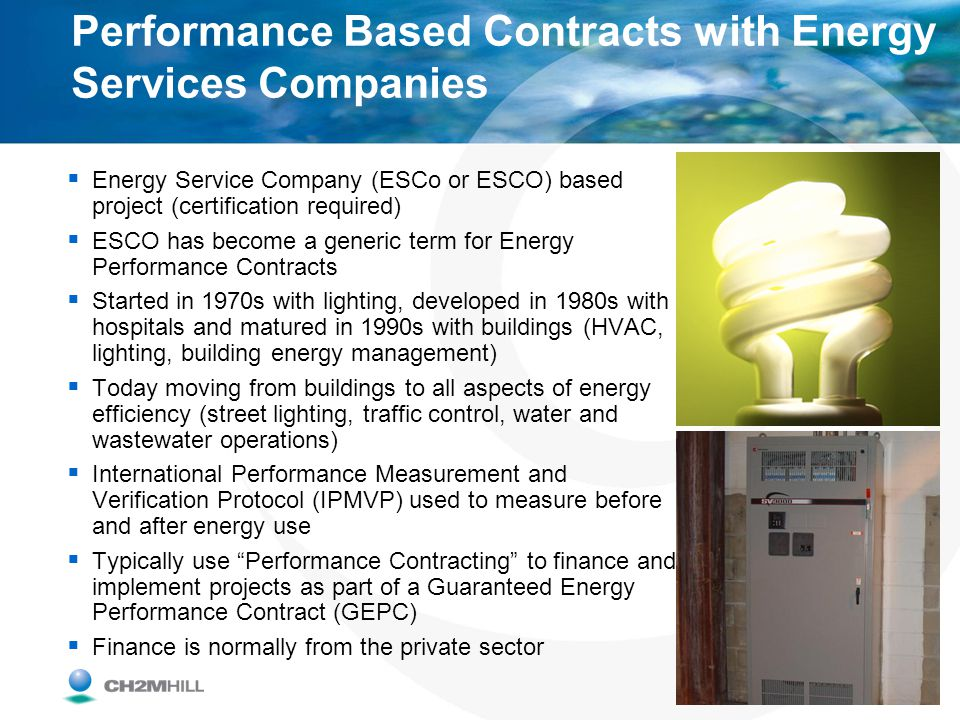 Performance Based Contracts with Energy Services Companies