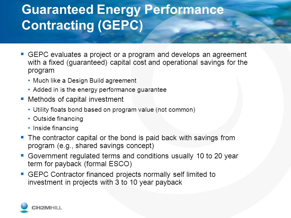 Guaranteed Energy Performance Contracting (GEPC)