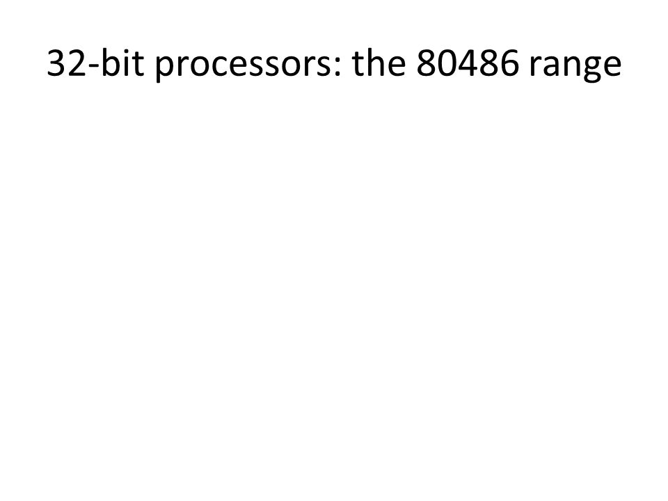 32-bit processors: the 80486 range