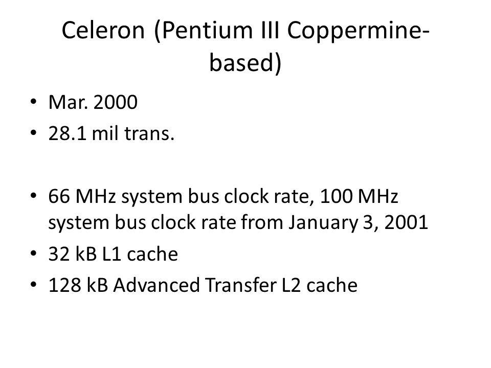 Celeron (Pentium III Coppermine-based)