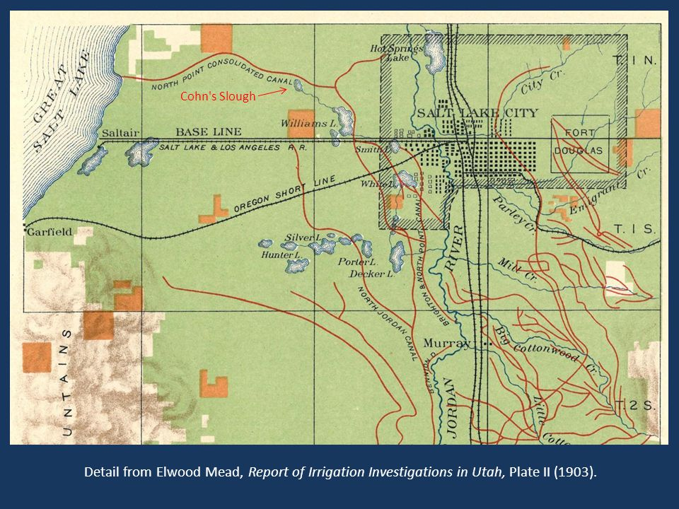 Cohn s Slough Cohn s Slough as depicted on 1903 map of irrigation canals in Salt Lake City area (label added).
