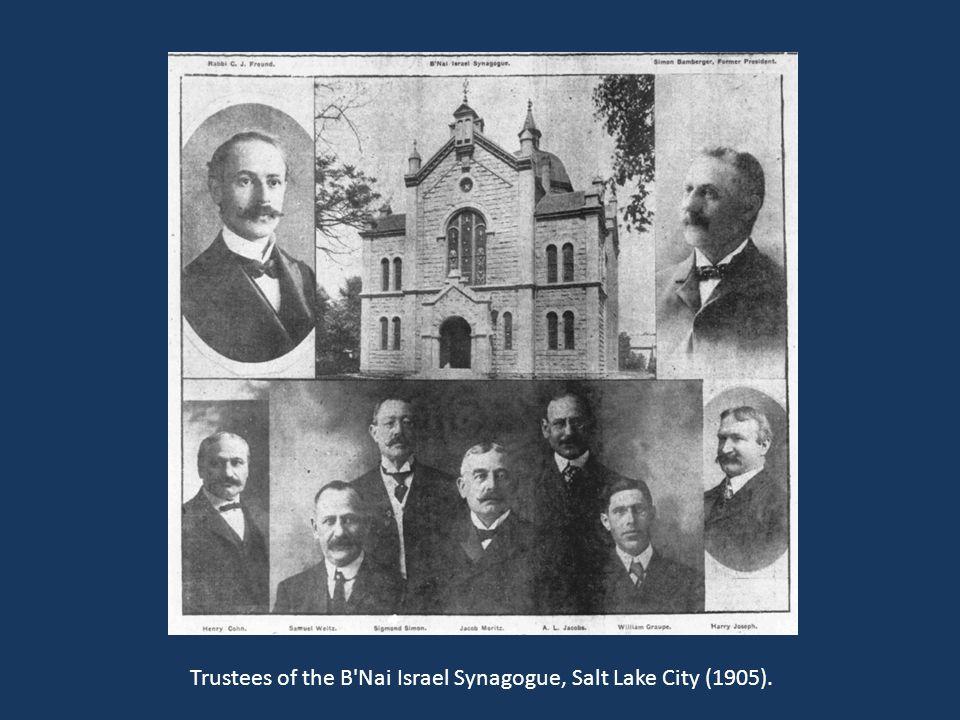 Trustees of the B Nai Israel Synagogue, Salt Lake City (1905).