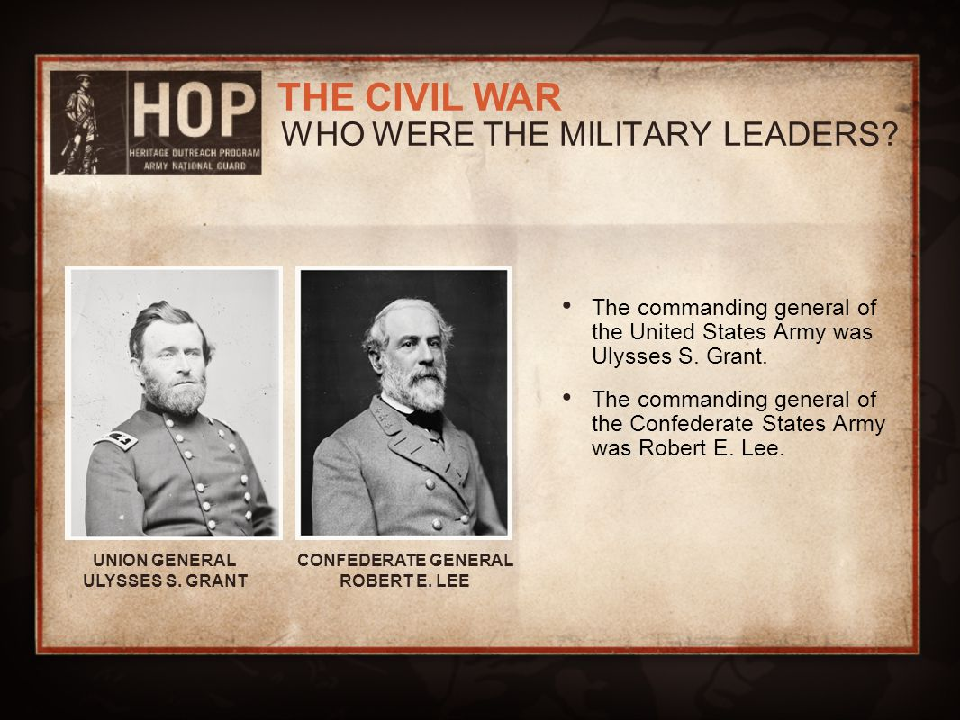 WHO WERE THE MILITARY LEADERS