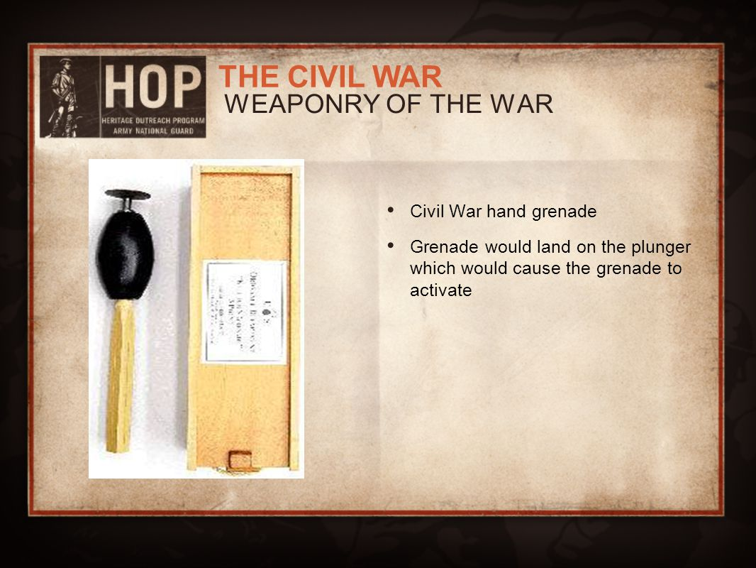 WEAPONRY OF THE WAR Civil War hand grenade