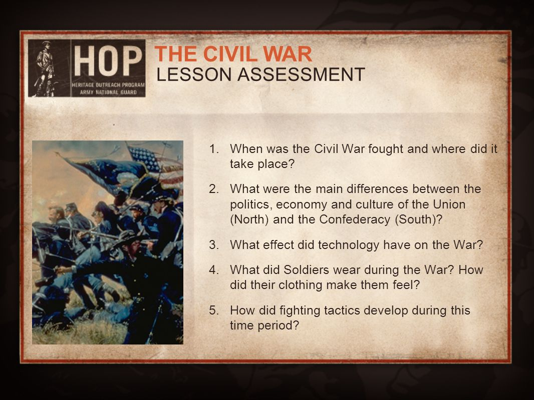 LESSON ASSESSMENT When was the Civil War fought and where did it take place