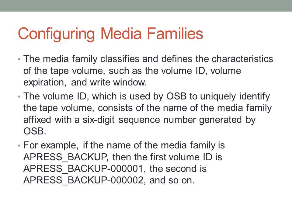 Configuring Media Families